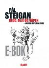 E-BOK: Blod, olje og våpen – norsk imperialisme
