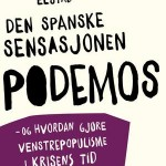 Med Podemos til himmels – og halvveis ned igjen