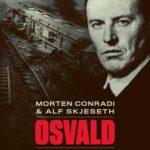 Asbjørn Sunde – storsabotøren Osvald