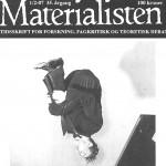 Materialisten, 1973–2014