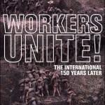 Arbeiderbevegelsens historie, dagens klassekamp og marxistisk teori