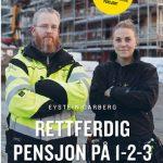 For å forstå pensjon og politiske prosesser