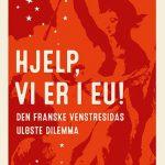 Bokomtale: Kan Mélenchon bryte ut  av EU-tvangstrøyen?