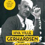 Gerhardsen-nostalgi uten historisk bakkekontakt